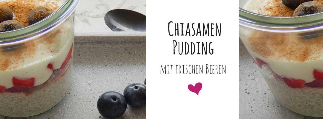 Chiasamen – Pudding mit frischen Beeren